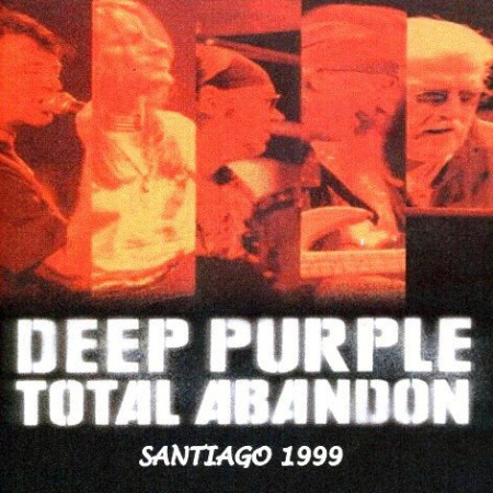 DEEP PURPLE - Live in Santaigo, Chile - Abandon Tour (Velódromo, Estadio Nacional (30.04.99)
