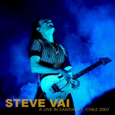 STEVE VAI - A Live in Santiago, Chile (Court Central, Estadio Nacional - 10.11.07)