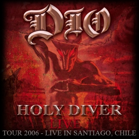 DIO - Holy Driver Live Tour - Live In Chile 2006 - (18.07.206)