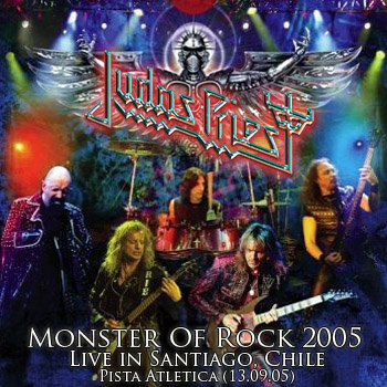 JUDAS PRIEST - Monster Of Rock - Live In Santiago, Chile - Pista Atletica (13.09.05)