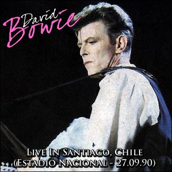 DAVID BOWIE - Live In Santiago, Chile (Estadio Nacional - 27.09.90)