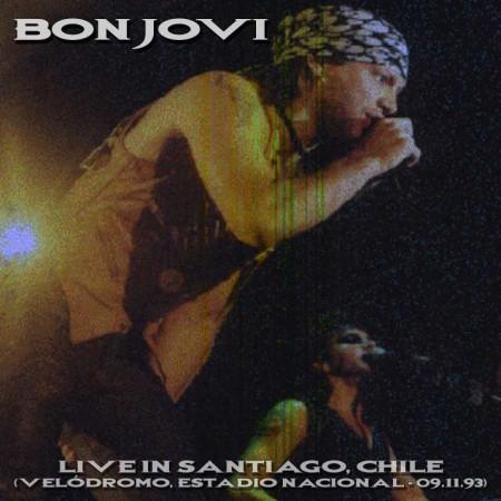 BON JOVI - Live In Santiago, Chile (Velódromo, Estadio Nacional - 09.11.93)