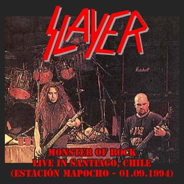 SLAYER - Monster Of Rock - Live In Santiago, Chile (Estación Mapocho - 01.09.1994)