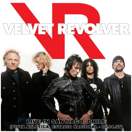 VELVET REVOLVER - Live In Santiago, Chile (Pista Atlética, Estadio Nacional - 10.04.07)