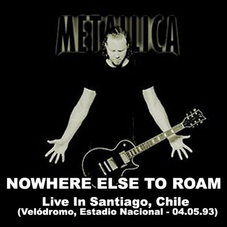 METALLICA - No Where Else To Roam Tour - Live In Santiago, Chile (Velódromo, Estadio Nacional - 04.05.93)