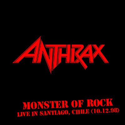 ANTHRAX - Monster Of Rock - Live In Santiago,Chile (Velódromo, Estadio Nacional - 10.12.98)