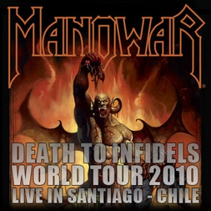 MANOWAR - Death To The Infidels World Tour - Live At Teatro Caupolican - Santiago, Chile (14.05.2010)