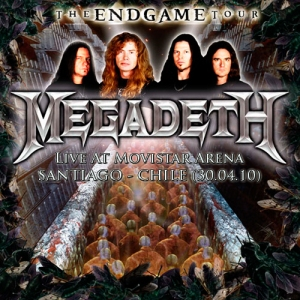 MEGADETH - The End Game World Tour - Live At Movistar Arena - Santiago, Chile (30.04.10)