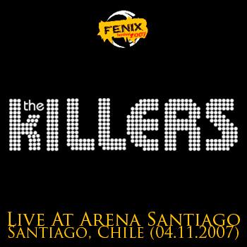 THE KILLERS - Fenix Festival - Live At Arena Santiago - Santiago, Chile (04.11.2007)