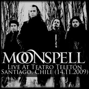 MOONNSPELL - Live At Teatro Teletón - Santiago, Chile (14.11.09)