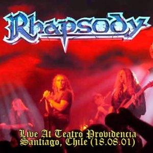 RHAPSODY - Live At Teatro Providencia - Santiago, Chile (18.08.01)
