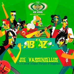 JOE VASCONCELLOS - Cristal En Vivo El Abrazo - En vivo Elipse del Parque O'higgins (11.12.10)