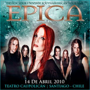 EPICA - Design You Universe South American Tour - Live At Teatro Caupolicán - Santiago, Chile (14.04.10)