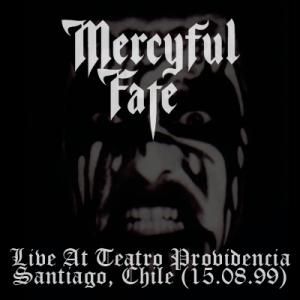 MERCYFUL FATE - Live At Teatro Providencia - Santiago, Chile (15.08.99)