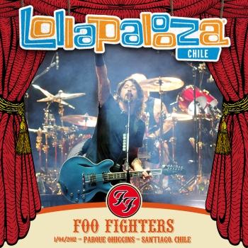 FOO FIGHTERS - Live At Lollapalooza Chile 2012 (01.04.2012)