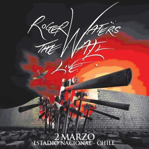 ROGER WATERS - The Wall Live - Live At Estadio Nacional - Santiago, Chile (02.03.2012)