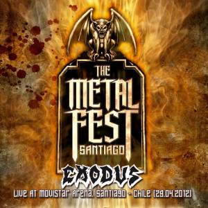 EXODUS - Metal Fest 2012, Live At Movistar Arena, Santiago - Chile (29.04.2012)