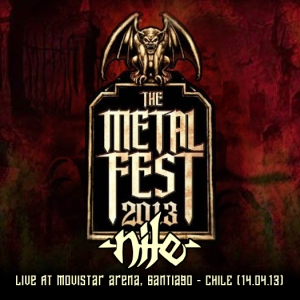 NILE - Metal Fest 2013, Live At Movistar Arena, Santiago - Chile (14.04.2013)