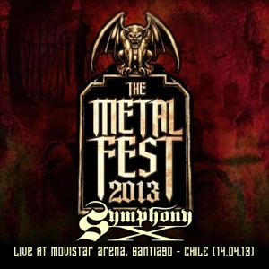 2013 - SYMPHONY X - Metal Fest 2013, Live At Movistar Arena, Santiago - Chile (14.04.2013)